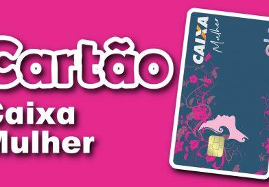 Conheça o cartão desenvolvido exclusivamente para Mulheres com benefícios exclusivos
